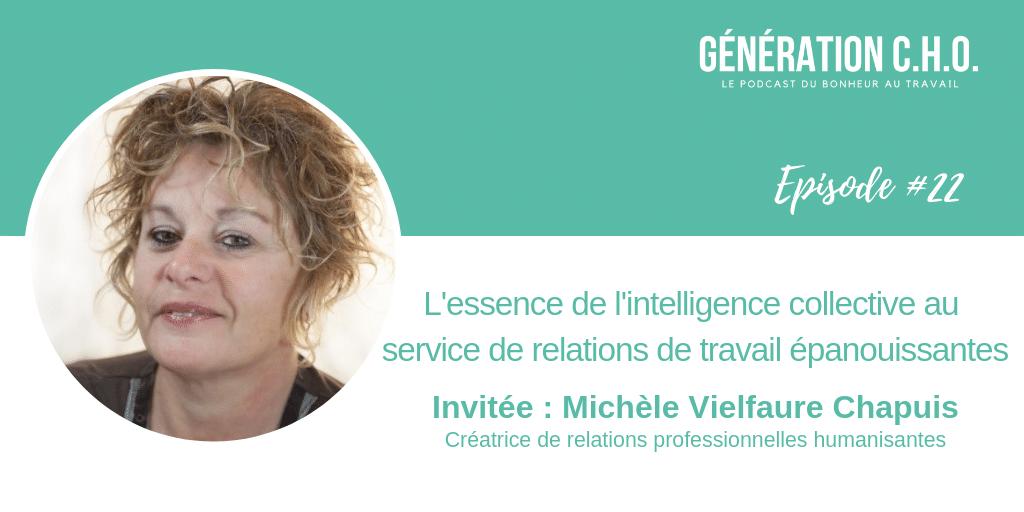 Episode #22 – L'essence de l'intelligence collective avec Michèle Vielfaure Chapuis