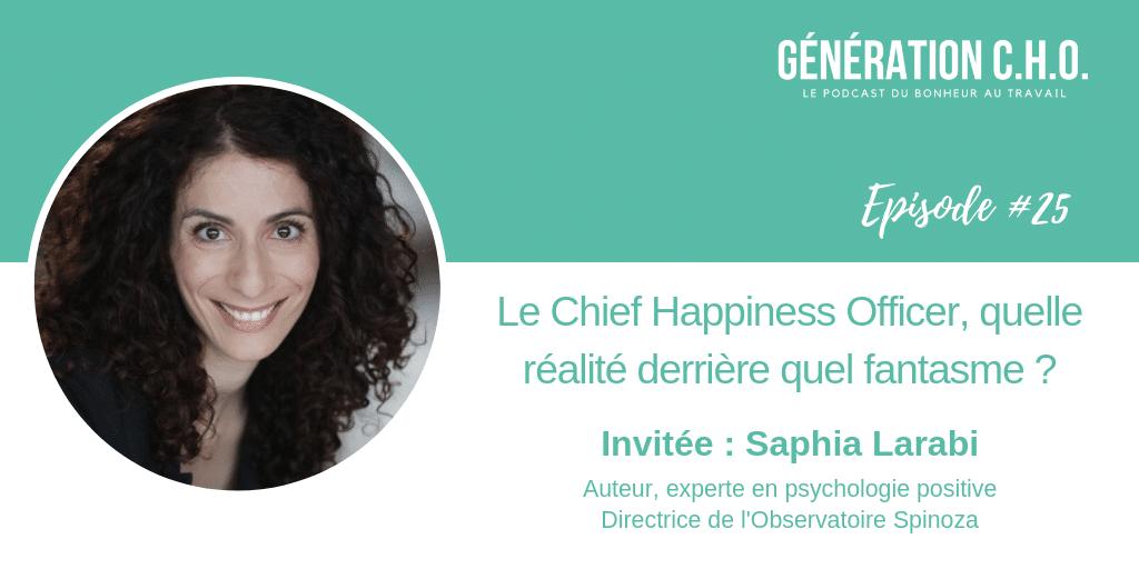 Episode #25 – Le Chief Happiness Officer, quelle réalité derrière quel fantasme ? avec Saphia Larabi