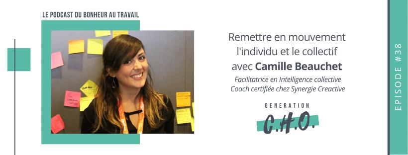 Episode #38 – Remettre en mouvement l'individu et le collectif avec Camille Beauchet