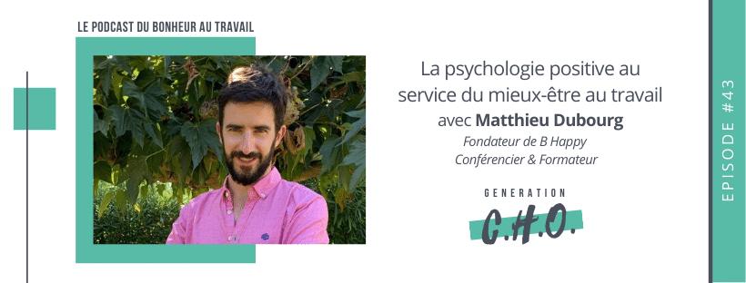 Episode #43 – La psychologie positive au service du mieux-être au travail