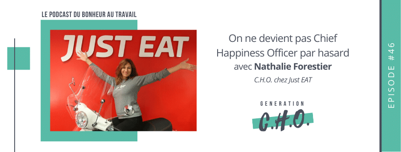 Episode #46 – On ne devient pas Chief Happiness Officer par hasard avec Nathalie Forestier